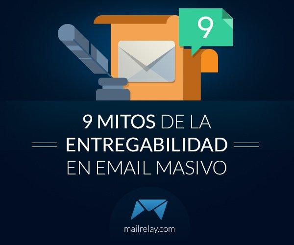 9-mitos-de-la-entregabilidad-en-email-masivo